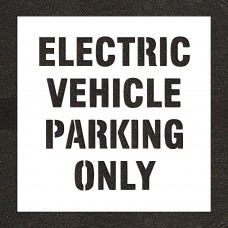 "10"" ELECTRIC VEHICLE PARKING ONLY Stencil"