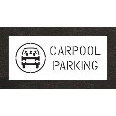 "4"" Carpool Parking Wording /w Graphic Stencil"