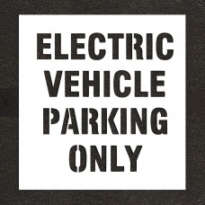 "6"" ELECTRIC VEHICLE PARKING ONLY Stencil"