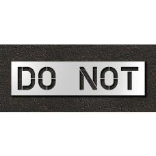 12 Inch - DO NOT Stencil