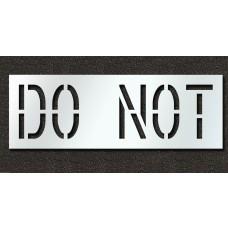 18 Inch - DO NOT Stencil