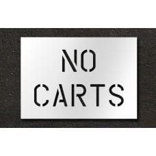 6 Inch - NO CARTS Stencil
