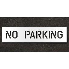 6 Inch - NO PARKING Stencil